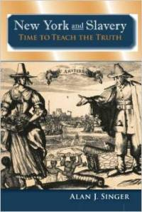 New York and Slavery, Time to Teach the Truth